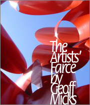 The Artists' Farce by Geoff Micks